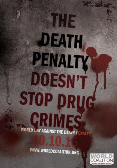 13th World Day Against the Death Penalty: Drug Crimes