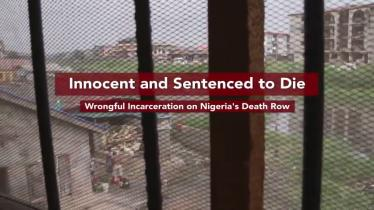 Innocent and Sentenced to Die: Wrongful Incarceration on Nigeria's Death Row