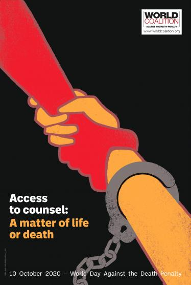 18th World Day Against the Death Penalty: Access to counsel - A matter of life or death
